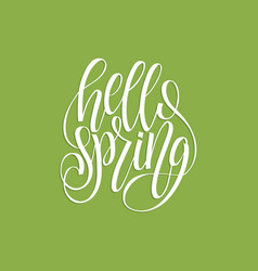 hello spring lettering inspirational typography vector image