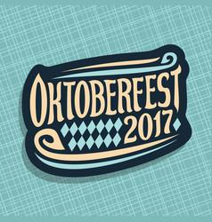 oktoberfest 2017 vector image