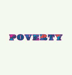 Poverty concept word art vector