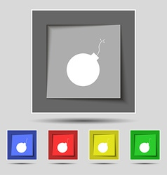 bomb icon sign on original five colored buttons vector image