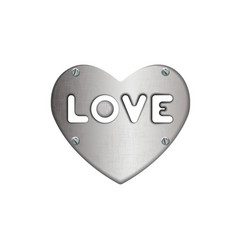 Inscription love in heart metal plate with screws vector