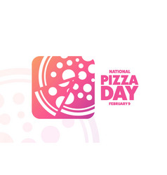 National pizza day february 9 holiday concept vector