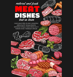 Butchery products sketch poster with meat dishes vector