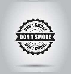 Dont smoke grunge rubber stamp on white vector