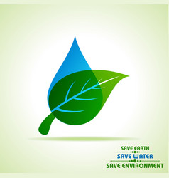 save nature concept with leaf and water droplet vector image