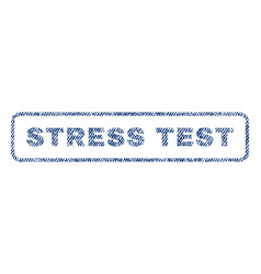 Stress test textile stamp vector