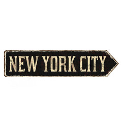 new york city vintage rusty metal sign vector image