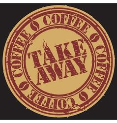 Take away coffee stamp vector