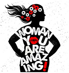 Hand drawn typography poster woman you vector
