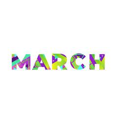 March concept retro colorful word art vector