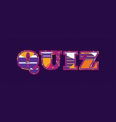 Quiz concept word art vector