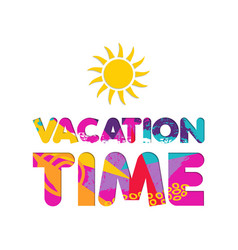 Summer vacation color cutout text quote vector