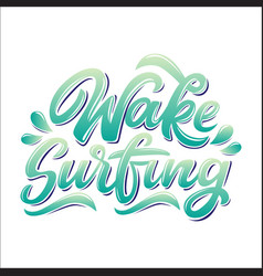 Wake surfing lettering logo in graffiti style vector