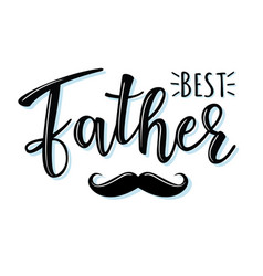best father lettering poster vector image