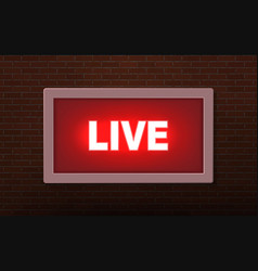 Live studio broadcast light sign vector