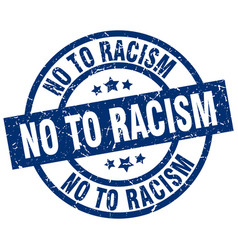 No to racism blue round grunge stamp vector
