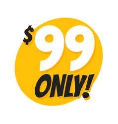 sale 99 dollars only offer badge sticker vector image