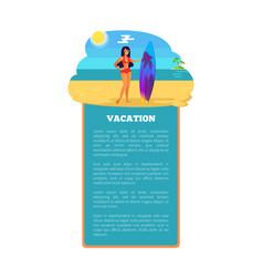 vacation summer poster girl surfboard at coastline vector image