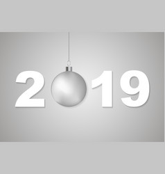 2019 incsription with christmas ball vector image