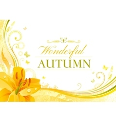 Autumn background with yellow lily flower falling vector