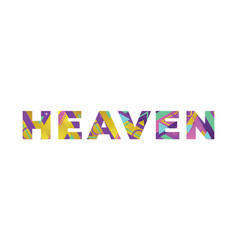 heaven concept retro colorful word art vector image