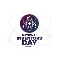 National inventors day february 11 holiday vector