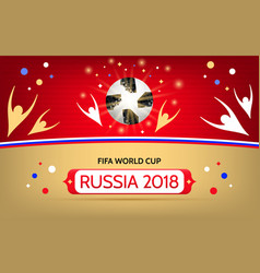 soccer championship in russia 2018 vector image