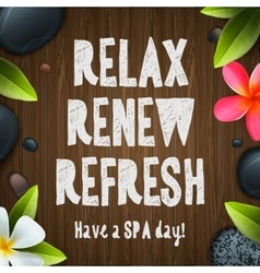 Spa day relax renew refresh vector