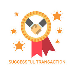 Successful transaction icon business men handshake vector