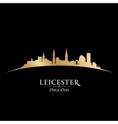Leicester England city skyline silhouette vector image vector image