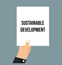 man showing paper sustainable development text vector image