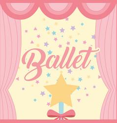 Star magic wand sparkles curtain ballet decoration vector