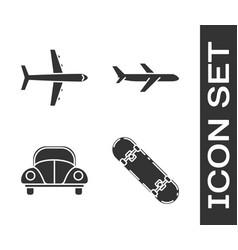 Set skateboard plane car volkswagen beetle and vector