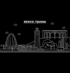Tijuana silhouette skyline mexico - tijuana vector