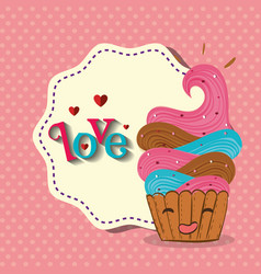 cute cupcake with love frame kawaii character vector image