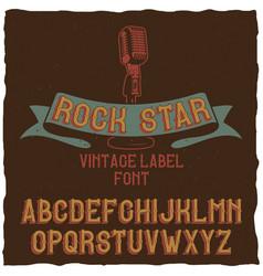 Vintage label typeface named rock star vector