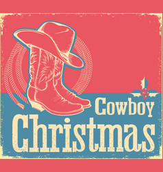 Cowboy christmas card with western shoes and hat vector