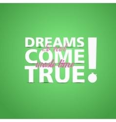 Dreams Come True leaflet appeal vector image