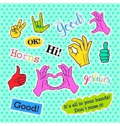Fashion patch badges Pop art Hands set Stickers vector image
