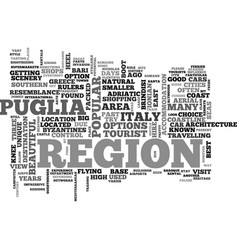 A tourist guide to puglia text word cloud concept vector