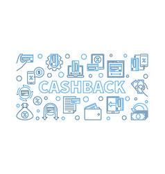 cashback outline cash-back vector image