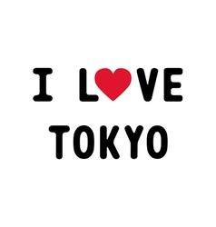 I lOVE TOKYO1 vector