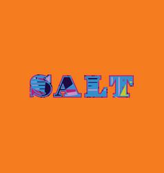 Salt concept word art vector