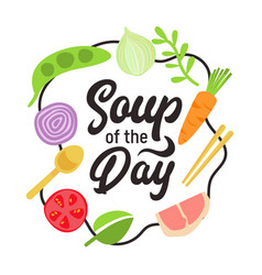 soup day design concept with typography and vector image