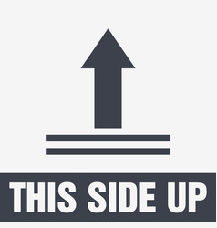 this side up icon this way up sign packaging vector image