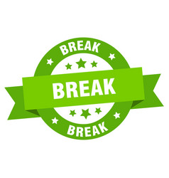 break ribbon break round green sign break vector image