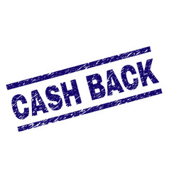 Scratched textured cash back stamp seal vector