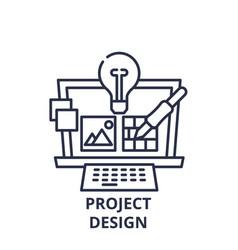 project design line icon concept project design vector image