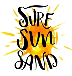 surf sun sand calligraphy on watercolor background vector image