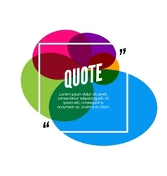 Colorful quote frame colorful quote for vector